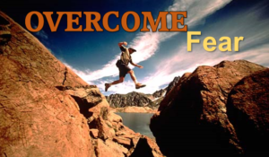 Day 5: Overcome Fear To Open The Gateway To Success